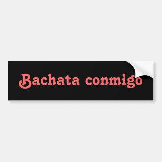 Bachata Conmigo Latin Salsa Dancing Custom Bumper Sticker