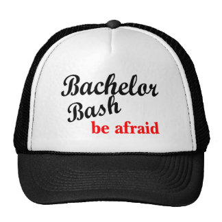 Bachelor Bash Be Afraid Cap