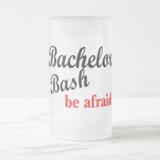 Bachelor Bash Be Afraid Frosted Glass Mug