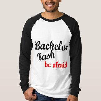 Bachelor Bash Be Afraid T-Shirt