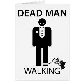 Bachelor Dead Man Walking Card