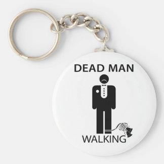 Bachelor: Dead Man Walking Keychain