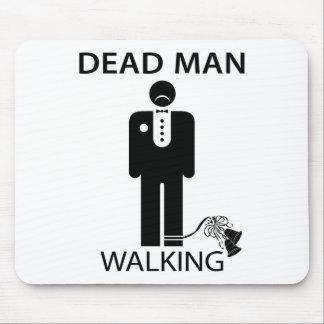 Bachelor Dead Man Walking Mousepad