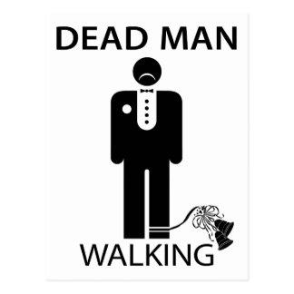 Bachelor Dead Man Walking Postcard
