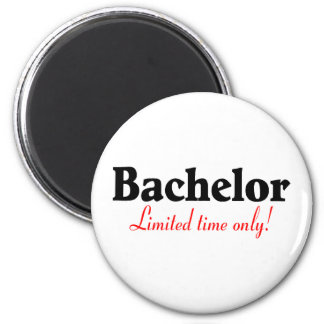 Bachelor Limited Time Only 6 Cm Round Magnet