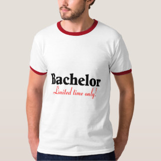 Bachelor Limited Time Only T-Shirt