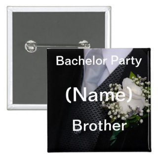 Bachelor Party Brother Button
