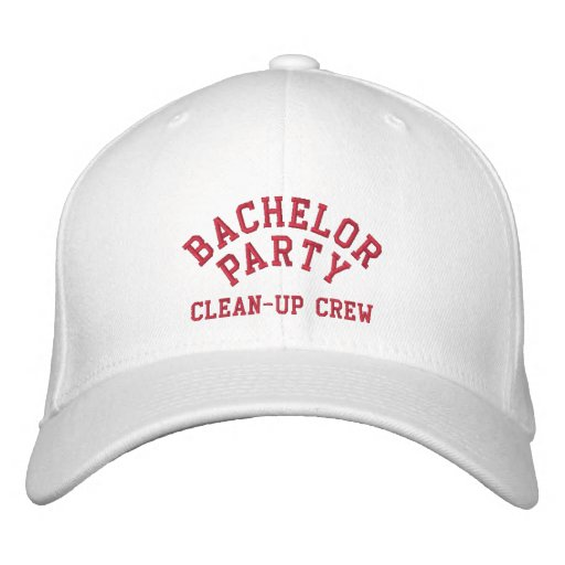 Bachelor Party, Clean-up Crew, Best Man Hat Embroidered Baseball Cap