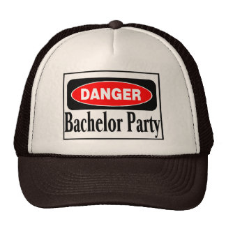 Bachelor Party Danger Trucker Hat