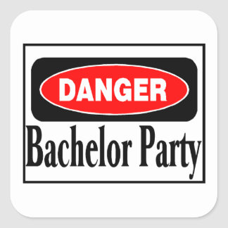 Bachelor Party Danger Square Sticker