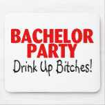 Bachelor Party Drink Up Red Black Mouse Pad