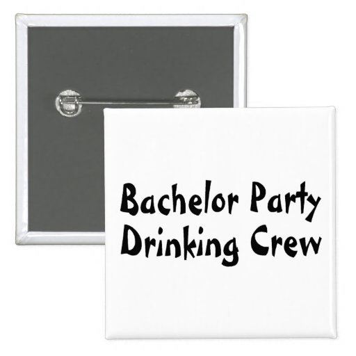Bachelor Party Drinking Crew Buttons