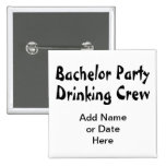 Bachelor Party Drinking Crew Badge