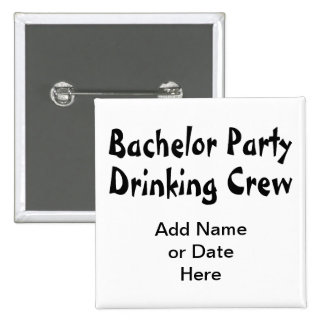 Bachelor Party Drinking Crew 15 Cm Square Badge