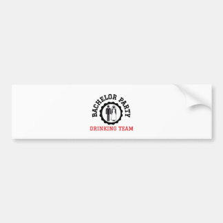 bachelor party drinking team bumper sticker
