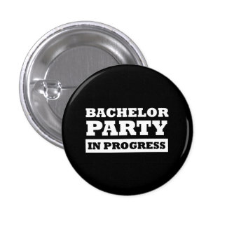 Bachelor Party In Progress 3 Cm Round Badge