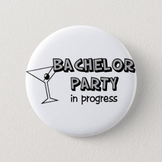 Bachelor Party in Progress 6 Cm Round Badge