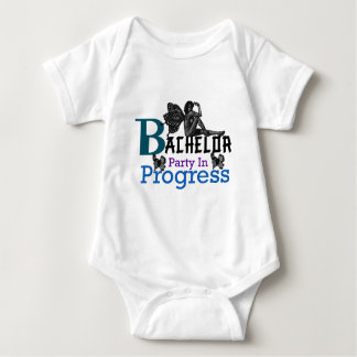Bachelor party In Progress Baby Bodysuit