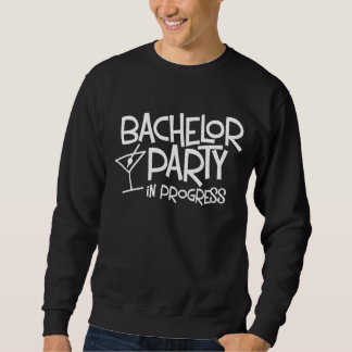 Bachelor Party in Progress Basic Sweatshirt