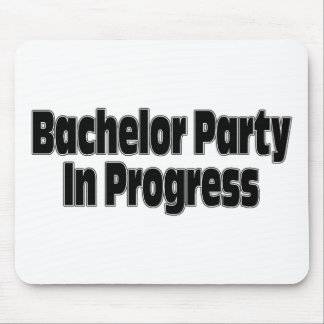 Bachelor Party In Progress Blk Mouse Pads
