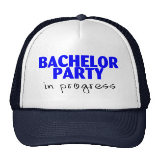 Bachelor Party In Progress Cap