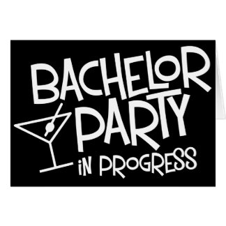 Bachelor Party In Progress Invitation Greeting Card