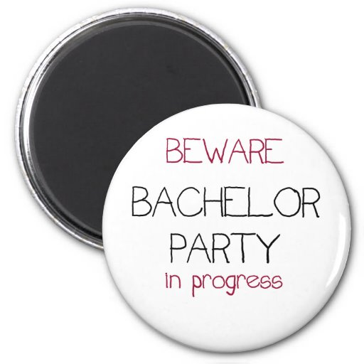 Bachelor Party in Progress Refrigerator Magnets