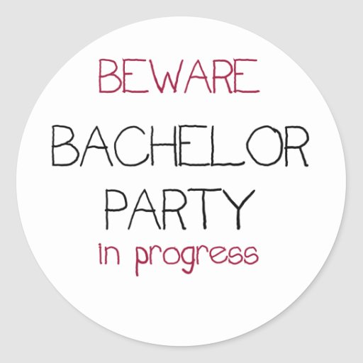 Bachelor Party in Progress Stickers