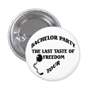 Bachelor Party Last Taste Of Freedom Tour 3 Cm Round Badge