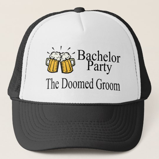 Bachelor Party The Doomed Groom Trucker Hat