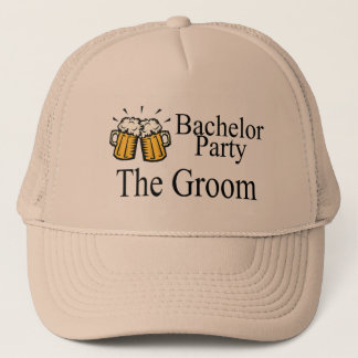 Bachelor Party The Groom Trucker Hat
