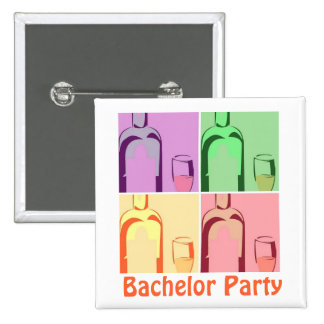 Bachelor Party Wine Pinback Button