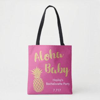 Bachelorette Bag- Aloha Baby! Tote Bag