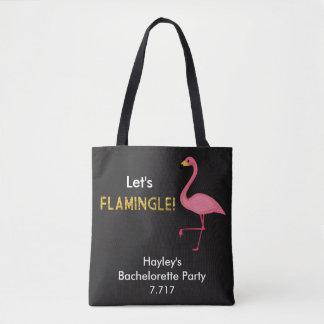 Bachelorette Bag- Let's Flamingle! Tote Bag