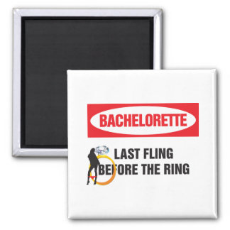 Bachelorette last fling before the ring square magnet