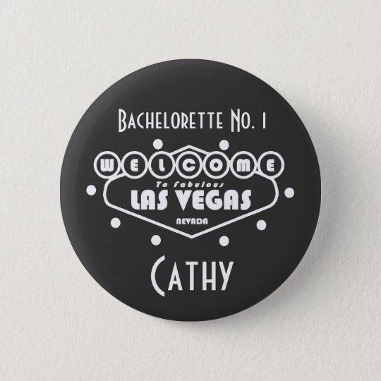 Bachelorette No. 1 Las Vegas Button