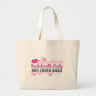 Bachelorette Party- Anything Goes! Jumbo Tote Bag