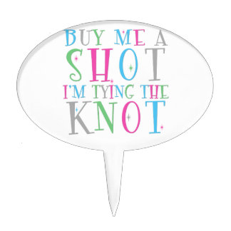 Bachelorette Party Buy Me A Shot Oval Cake Toppers