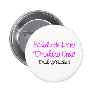 Bachelorette Party Drinking Crew 6 Cm Round Badge