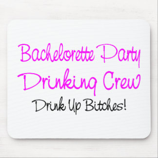 Bachelorette Party Drinking Crew Mousepad