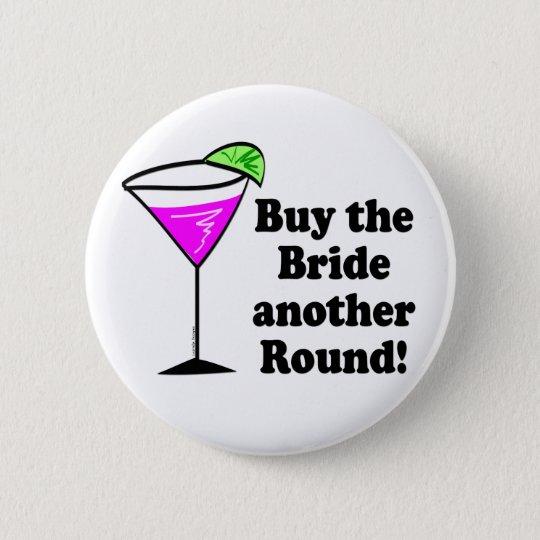Bachelorette Party Favours 6 Cm Round Badge
