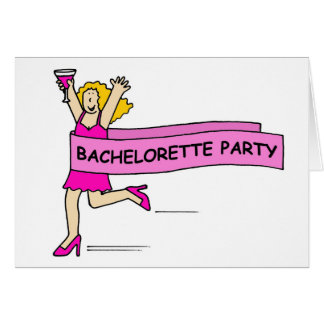 Bachelorette party invitation, lady in pink. greeting card