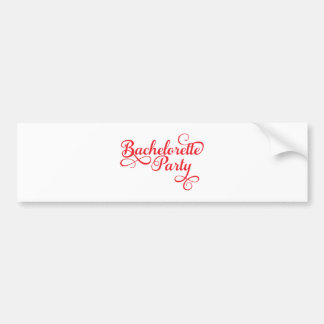 Bachelorette Party, pink word art, t-shirt design Bumper Sticker