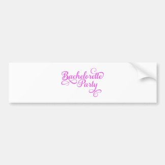 Bachelorette Party, pink word art, text design for Bumper Sticker