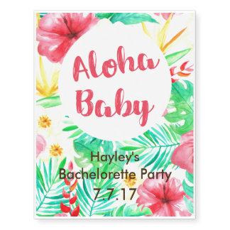 Bachelorette Party Tattoos- Aloha Baby!