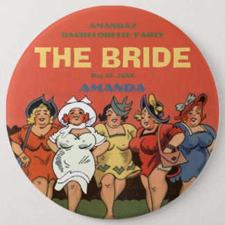 Bachelorette the bride 6 cm round badge