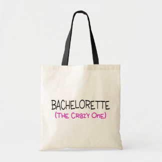 Bachelorette The Crazy One Tote Bag