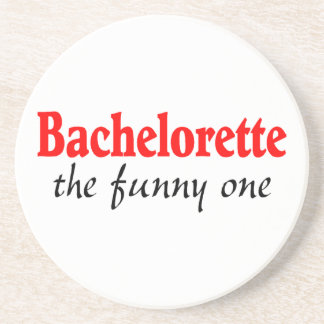 Bachelorette The Funny One Beverage Coasters