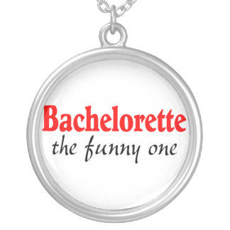 Bachelorette The Funny One Round Pendant Necklace