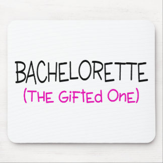 Bachelorette The Gifted One Mouse Pad